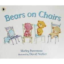 Bears on Chairs Shirley Parenteau Childrens Picture Book Paperback