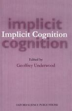 Implicit Cognition (Oxford Science Publications)-ExLibrary