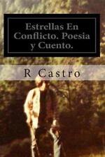 Estrellas en Conflicto. Poesia y Cuento : Sonata a la Locura by R. Castro...
