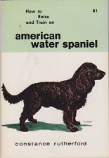 Vintage American Water Spaniel Book Water Spaniel How To Raise