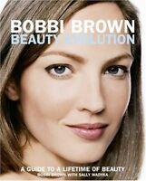 Bobbi Brown Beauty Evolution: A Guide to a Lifetim