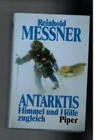 Reinhold Messner - Antarktis Himmel und Hölle zugleich - 1990