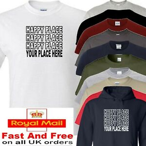 Happy place t shirt jordan I'm a celebrity add your place for printing