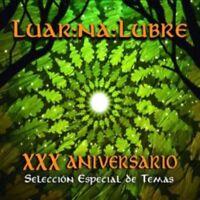 LUAR NA LUBRE - XXX ANIVERSARIO LUAR NA LUBRE SELECCION ESPECIAL DE TEMAS - 2CDS