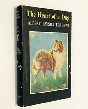 THE HEART OF A DOG by Albert Payson Terhune (1931) Canine Adventures