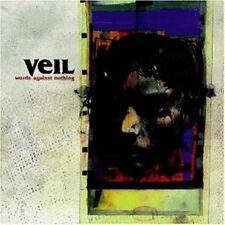 Veil Words against nothing  OVP