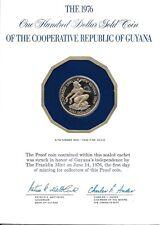 100 $  Guyana  10/6/1976  BE/PROOF WC: KM.46