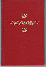 Colonial Maryland Naturalizations Jeffrey  A. Wyand Florence L. Wyand 1986 2nd p