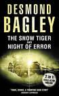 The Snow Tiger / Night of Error by Desmond Bagley (Paperback, 2009)