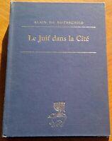 LE JUIF DANS LA CITÉ discours et conférences Alain de Rothschild 1984 Economie