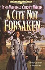 City Not Forsaken by Morris, Gilbert