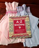 SMOCKING A - Z BOOK + 2 Partially Finished HAND. SMOCKED Chids Sz.1 & 2 DRESSES
