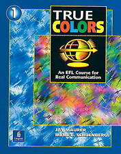 True Colors: An EFL Course for Real Communication, Level 1 Split Edition A with