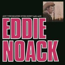 Eddie Noack - Ain't the Reaping Ever Done (1962-1976) [New CD]