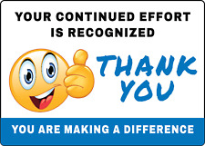 Your Continued Effort Is Recognized Thank You Adhesive Vinyl Sign Decal
