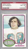1976 Topps football card #154 Jim Mandich, Miami Dolphins PSA 8 U of Michigan