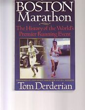 Boston Marathon : The History of the World's Premiere Running Event Derderian