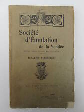SOCIETE D'EMULATION de la VENDEE année 1912  très rare constitution an 8, patois
