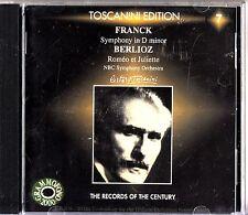 TOSCANNINI EDITION -Franck Symphony In D Minor /Berlioz -Romeo CD -Volume 7 RARE