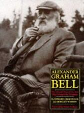 Alexander Graham Bell : The Life and Times of the Man Who Invented the Telephone