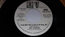 RAY CHARLES Look What They've Done To My Song, Ma PROMO 45 ABC 11329 (1972) VG+