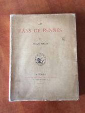 A. ORAIN - AU PAYS DE RENNES - CAILLIÈRE, 1892 - 1 DES 300/VELIN - BRETAGNE