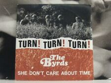 "THE BYRDS - TURN ! TURN! TURN! - 7"" VINYL EXCELLENT+ RE-ISSUE 45 GIRI"