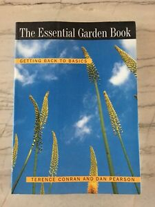 The Essential Garden Book Getting Back to Basics