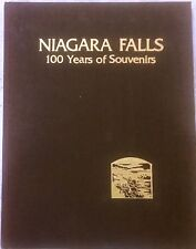 Niagara Falls: 100 Years of Souvenirs by Virginia Vidler/1st Ed/1985/Hardcover
