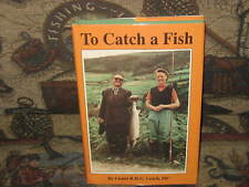 To Catch a Fish by Lionel R. H. G. Leach 1995 Very Good