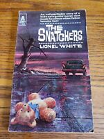 THE SNATCHERS - 1953 - Lionel White - Avon Books 1st Edition