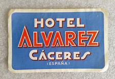 RARE Vintage ✱ HOTEL ALVAREZ / CÁCERES ✱ Hotel luggage label Kofferaufkleber