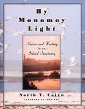 By Monomoy Light: Nature and Healing in an Island