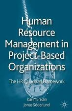 Human Resource Management In Project-Based Organizations: The Hr Quadriad Fra...