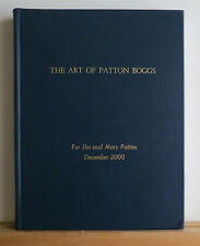 The Art of Patton Boggs 2000 Modern Art Collection Personal Copy of the Pattons