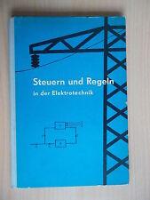 Bär/Gottschalk/Hantke.Steuern und Regeln in der Elektrotechnik/Fachbuch DDR