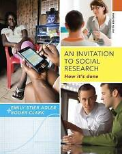 An Invitation to Social Research: How it's Done by Roger Clark, Emily Adler (Pap
