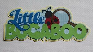 Little Bugaboo Title Scrapbook, Card Making Paper Piecing