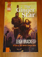 GINGER STAR LEIGH BRACKETT PLANET STORIES TPB <