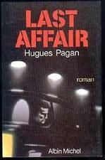 Last affair Pagan  Hugues Occasion Livre