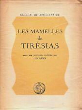 Guillaume APOLLINAIRE  Pablo PICASSO Les Mamelles de Tirésias EO 1946