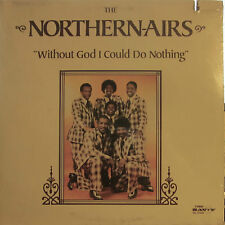 Northern-Airs - Without God I Could Do Nothing  (Savoy 14535) ('79)  (sealed)