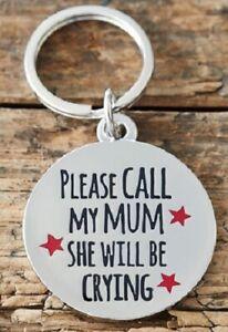 Sweet William 'PLEASE CALL MY MUM...' Dog Collar Tag   Funny Dog ID Tag / Charm