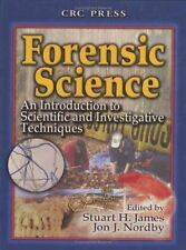 Forensic Science:  An Introduction to Scientific and Investigative Techniques J
