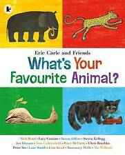 What's Your Favourite Animal?, New, Carle, Eric Book