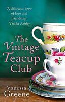 Greene, Vanessa, The Vintage Teacup Club, Like New, Paperback