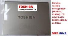 Genuine Toshiba Portege R600 PPR61A-029040 LCD COVER ASSY P000514930