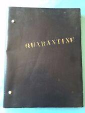 THE QUARANTINE. *INSCRIBED UNPRODUCED FILM SCRIPT*