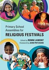 Primary School Assemblies For Religious Festivals: By Ronni Lamont