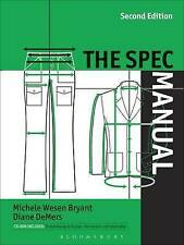 The Spec Manual by Michele Wesen Bryant, Diane DeMers (Paperback, 2005)
